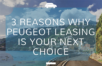 3 Benefits of Peugeot Leasing